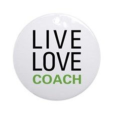 Live Love Coach Ornament (Round)