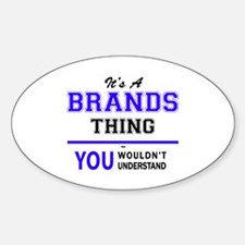 BRANDON thing, you wouldn't understand! Decal