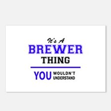 BREWER thing, you wouldn' Postcards (Package of 8)