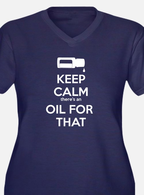 oil for that.wh Plus Size T-Shirt