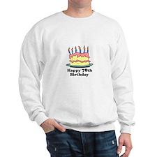 Happy 78th Birthday Sweatshirt