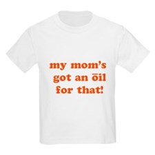 oil for that T-Shirt