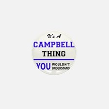 CAMPBELL thing, you wouldn't understan Mini Button
