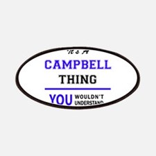 CAMPBELL thing, you wouldn't understand! Patch
