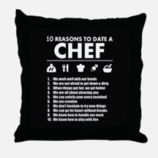 Reasons To Date A Chef Throw Pillow