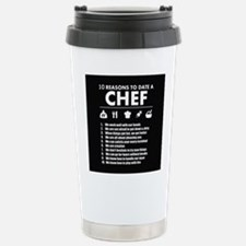 Reasons To Date A Chef Travel Mug