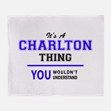 CHARLTON thing, you wouldn't underst Throw Blanket