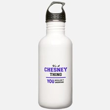 CHESNEY thing, you wou Water Bottle
