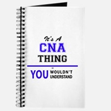 CNA thing, you wouldn't understand! Journal