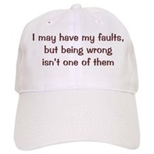 Have My Faults Baseball Cap