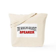 """The World's Greatest Speaker"" Tote Bag"