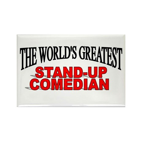 """""""The World's Greatest Stand-Up Comedian"""" Rectangle"""