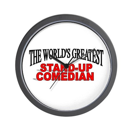 """The World's Greatest Stand-Up Comedian"" Wall Cloc"