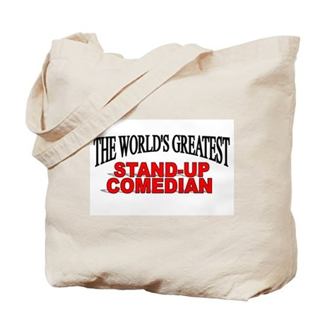 """The World's Greatest Stand-Up Comedian"" Tote Bag"