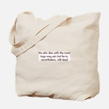 Most Toys 2 Tote Bag