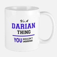 DARIAN thing, you wouldn't understand! Mugs