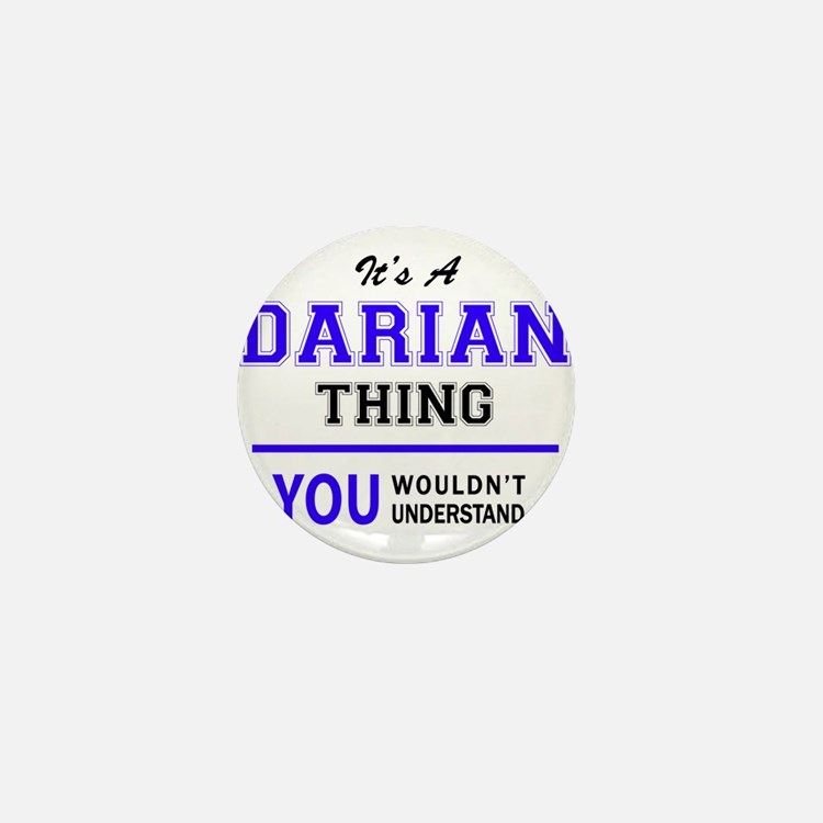 DARIAN thing, you wouldn't understand! Mini Button