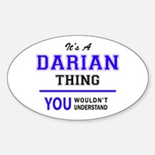 DARIAN thing, you wouldn't understand! Decal