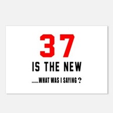 37 Is The New What Was I Postcards (Package of 8)