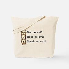 See Hear Speak No Evil Tote Bag