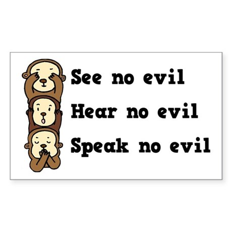 See Hear Speak No Evil Rectangle Sticker