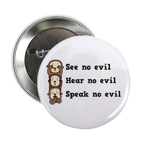 """See Hear Speak No Evil 2.25"""" Button (10 pack)"""