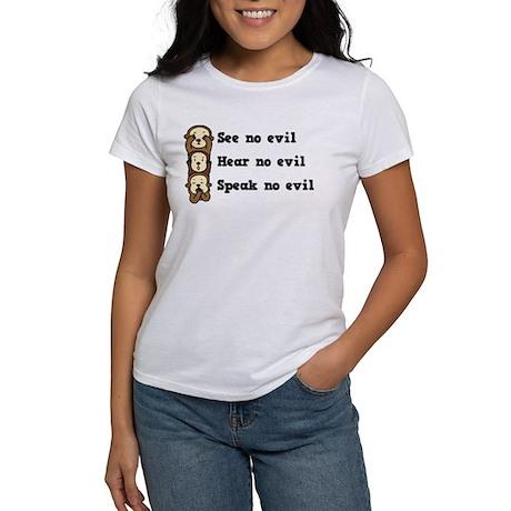 See Hear Speak No Evil Women's T-Shirt