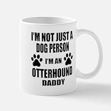 I'm an Otterhound Daddy Mug