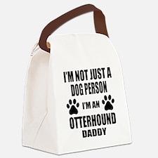 I'm an Otterhound Daddy Canvas Lunch Bag