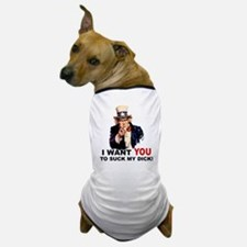 Want You To Suck My Dick Dog T-Shirt