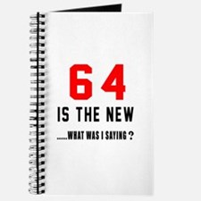 64 Is The New What Was I Saying ? Journal