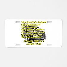 Truckers Wife She design Aluminum License Plate
