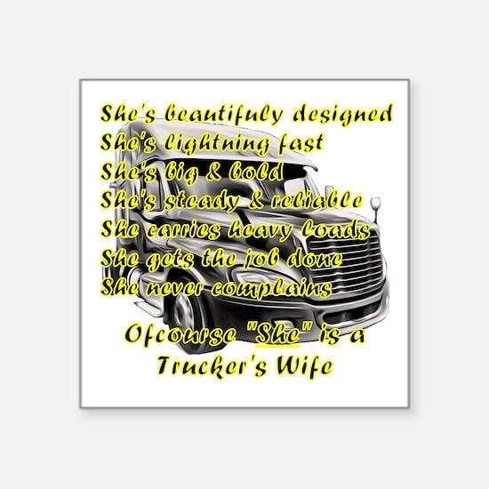 Truckers Wife She design Sticker