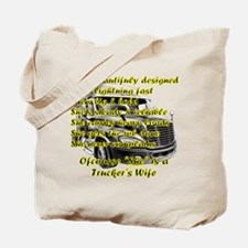 Truckers Wife She design Tote Bag
