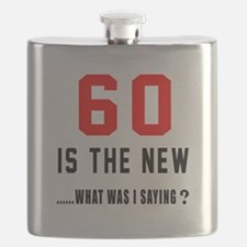 60 Is The New What Was I Saying ? Flask