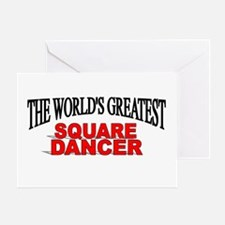"""The World's Greatest Square Dancer"" Greeting Card"