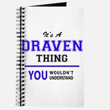 DRAVEN thing, you wouldn't understand! Journal