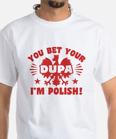 Funny Polish Dupa Shirt