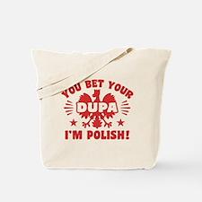 Funny Polish Dupa Tote Bag