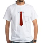 I Don't Want to Wear a Tie White T-Shirt