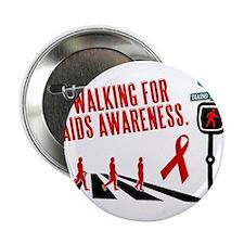 Walking for AIDS Awareness Button