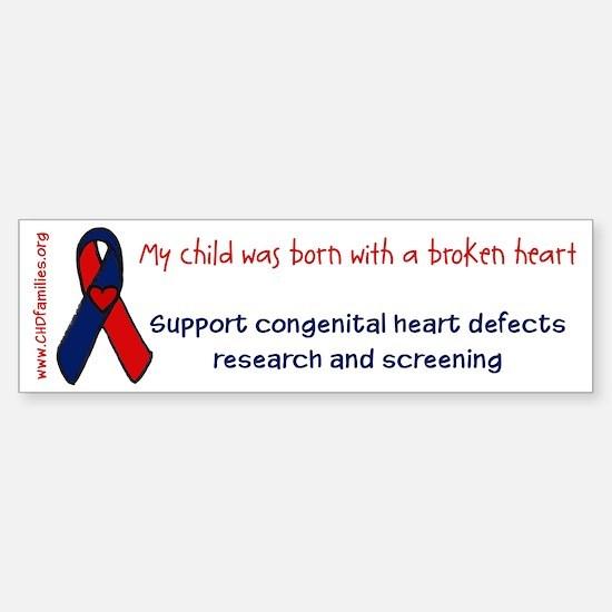 """born with a broken heart"" Bumper Bumper Bumper Sticker"