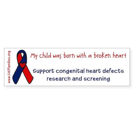 """""""born with a broken heart"""" Bumper Sticker"""