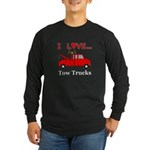 I Love Tow Trucks Long Sleeve Dark T-Shirt