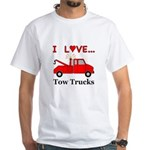 I Love Tow Trucks White T-Shirt
