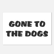 GONE TO THE DOGS! Postcards (Package of 8)
