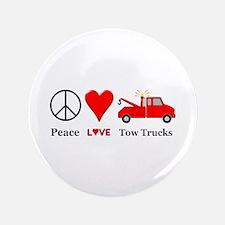 Peace Love Tow Trucks Button