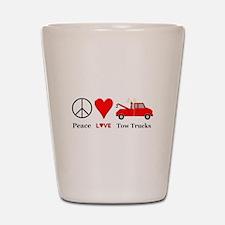 Peace Love Tow Trucks Shot Glass