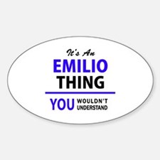 EMILIO thing, you wouldn't understand! Decal