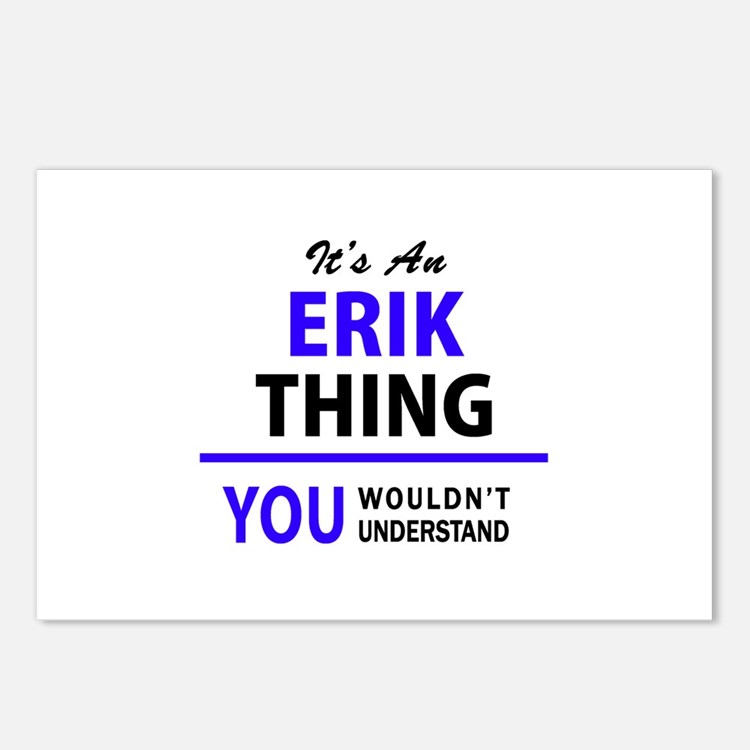 ERIK thing, you wouldn't Postcards (Package of 8)